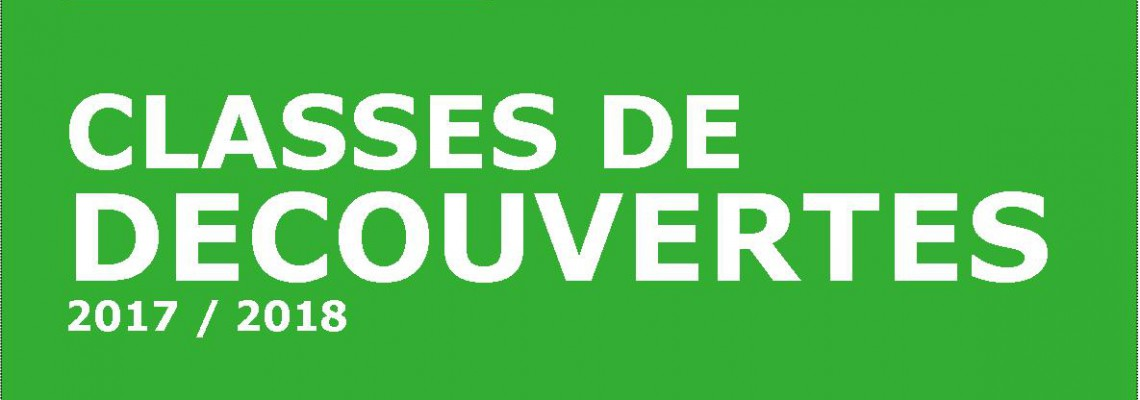 Classes de découvertes 2017-2018