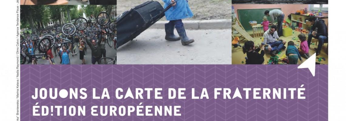 « JOUONS LA CARTE DE LA FRATERNITÉ »
