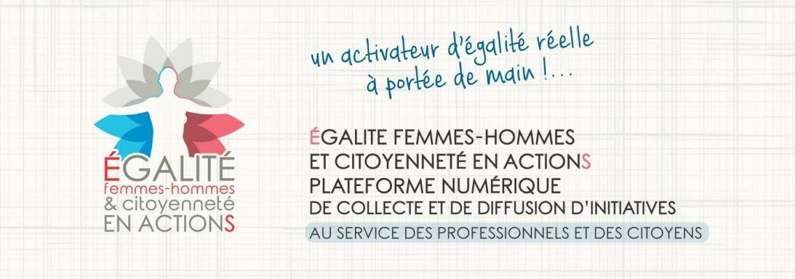 LA PLATEFORME NUMÉRIQUE EGALITÉ FEMMES-HOMMES ET CITOYENNETÉ EN ACTIONS