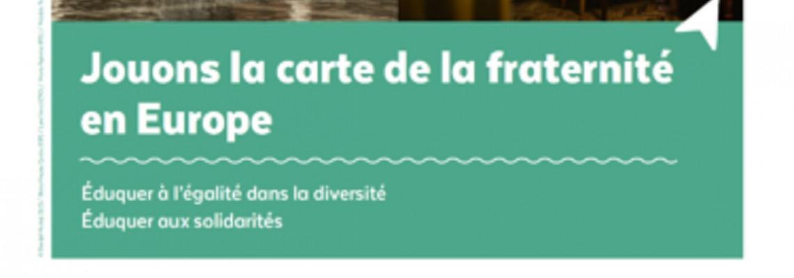 « JOUONS LA CARTE DE LA FRATERNITÉ » 2021