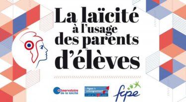 LA LAÏCITÉ À L'USAGE DES PARENTS D'ÉLÈVES